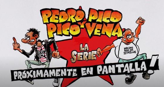 Pedro Pico y Pico Vena. La Miniserie